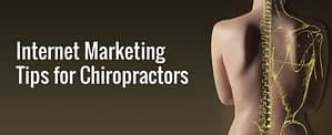 internet marketing tips for chiropractors