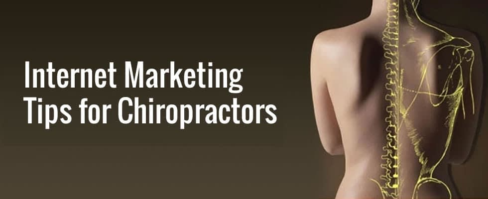 internet marketing tips for chiropractors